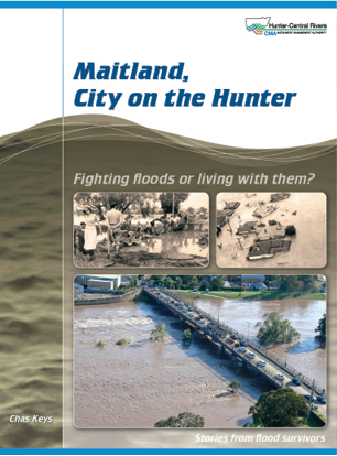 Cover of Maitland, City on the Hunter: Fighting floods or living with them?