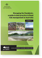 Cover of Australian Emergency Management Handbook 7, Managing the floodplain: a guide to best practice in flood risk management in Australia