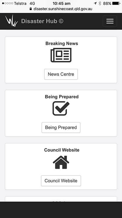 Screenshots of two pages from the Sunshine Coast Disaster Hub website. The first page shows a menu with three links: News Centre, Being Prepared and Council Website. The second page shows a Google map of an area of 104 square kilometres selected on the Sunshine Coast near Buderim.